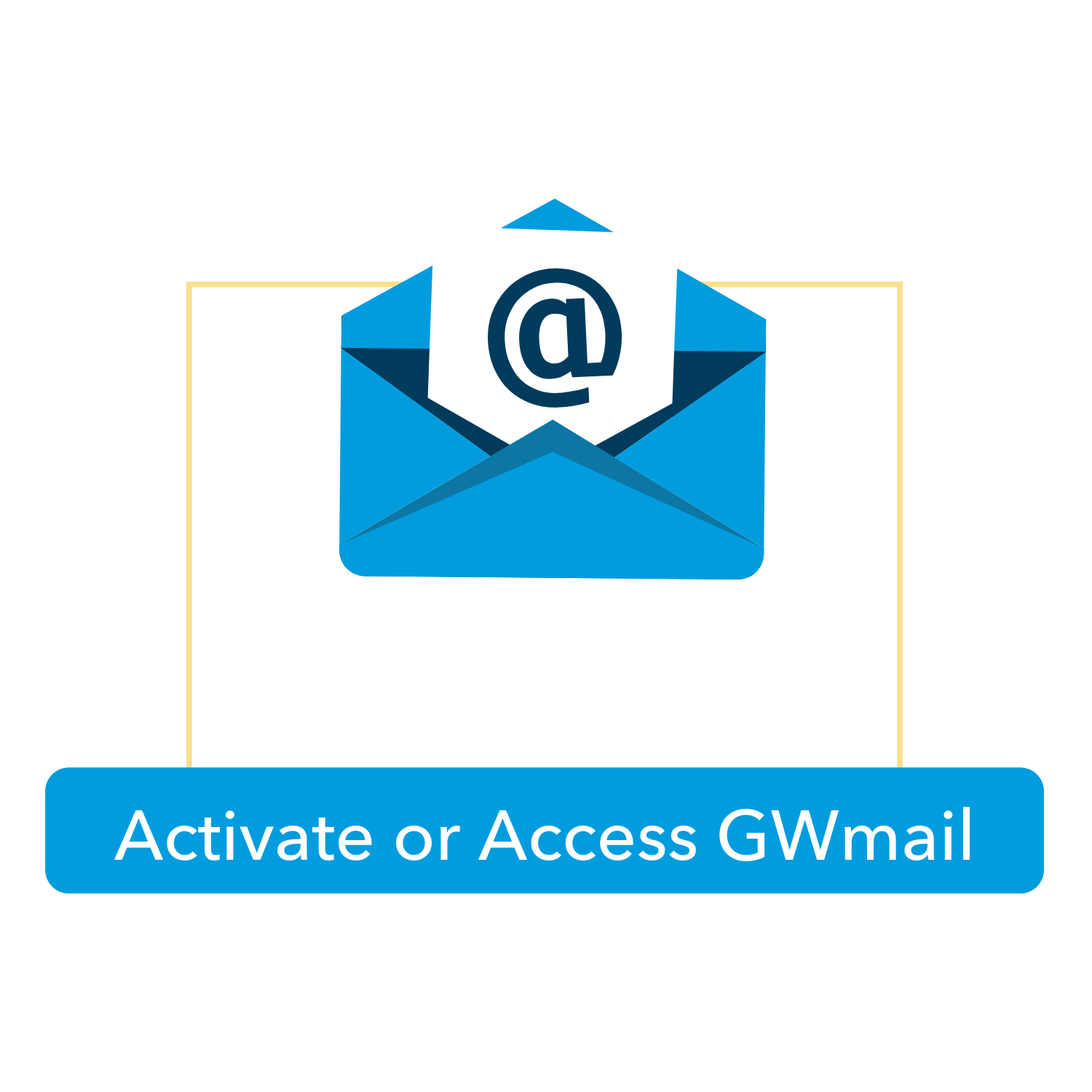 Activate/Access GW Mail